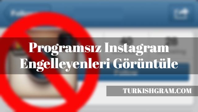 Instagram Engelleyenleri Görme 2019