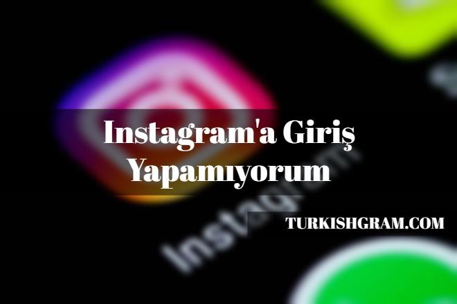 Instagram'a Giriş Yapma 2019