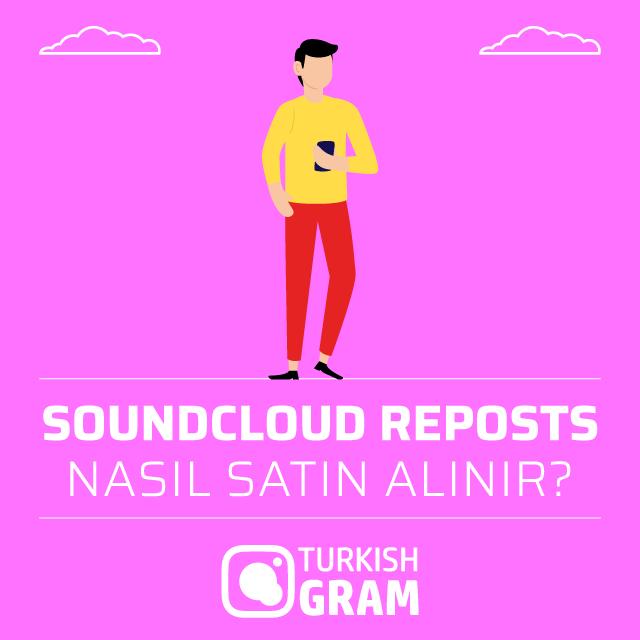 soundcloud reposts nasıl satın alınır
