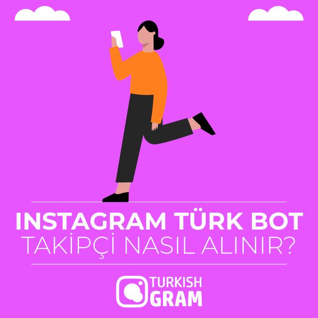 Instagram Türk Bot Takipçi Satın Ak