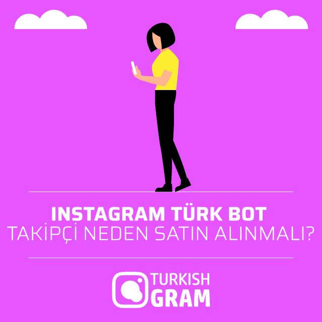 Instagram Türk Bot Takipçi Neden Satın Alınmalı