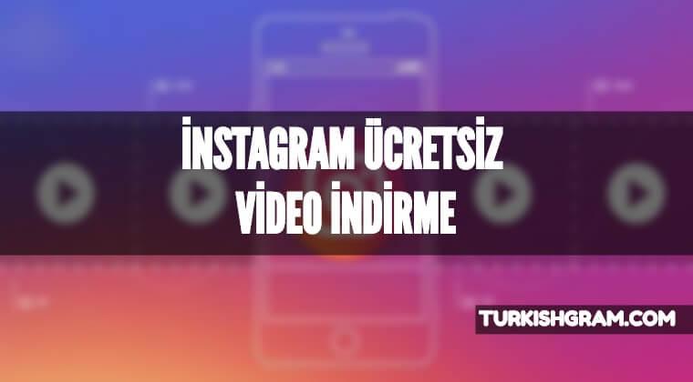 Instagram Ücretsiz Video İndirme